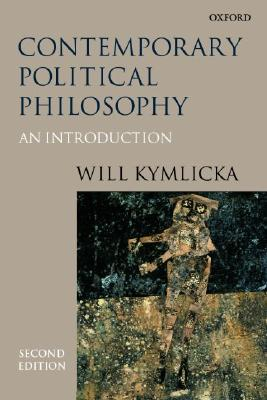 Contemporary Political Philosophy By Kymlicka, Will