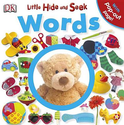 Little Hide and Seek Words By Dorling Kindersley, Inc. (COR)
