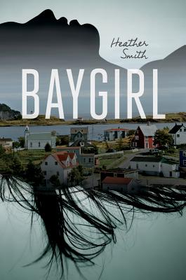 Baygirl By Smith, Heather